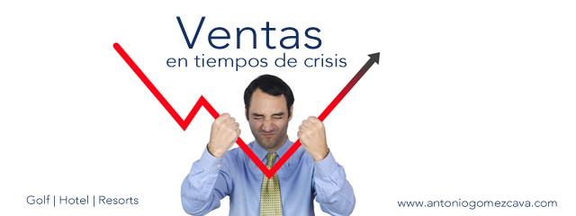 ventas-en-tiempos-de-crisis-www.antoniogomezcava.com-