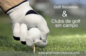 golf-societiies-clubs--golf-sin-campo-antoniogomezcava.com